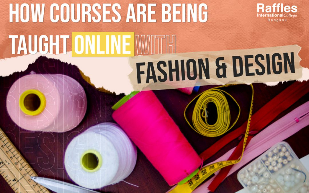 How Courses Are Being Taught Online With Fashion & Design